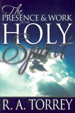 Presence And Work Of The Holy Spirit Pb
