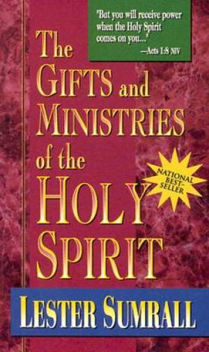 The Gifts And Ministries Of The Holy Spirit Paperback Book
