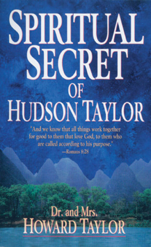 Spiritual Secret Of Hudson Taylor Pb