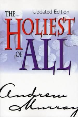 Hebrews :Holiest of All