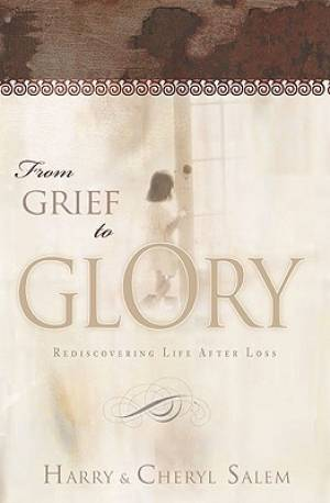 From Grief To Glory H/b