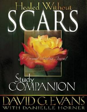 Healed Without Scars Study Companion Pb