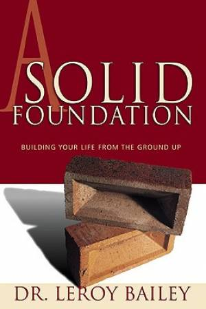 Solid Foundation, A