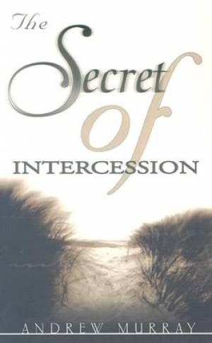 Secret Of Intercession Pb