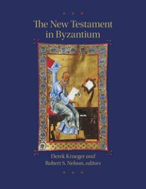 The New Testament in Byzantium