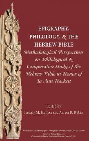 Epigraphy, Philology, and the Hebrew Bible