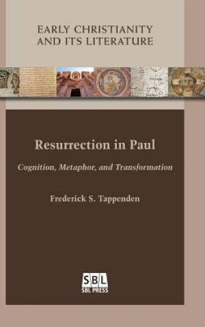 Resurrection in Paul: Cognition, Metaphor, and Transformation