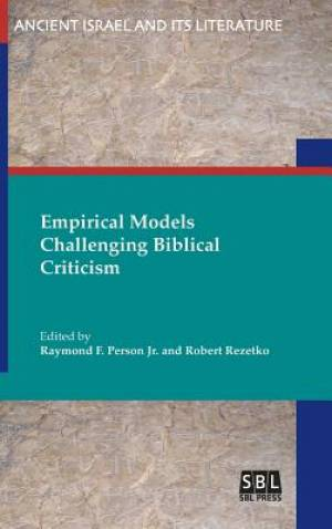 Empirical Models Challenging Biblical Criticism