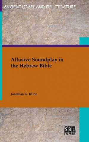 Allusive Soundplay in the Hebrew Bible