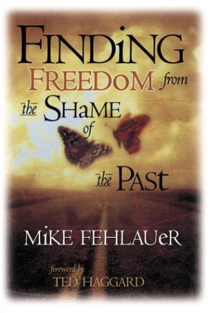 Finding Freedom from the Shame of the Past
