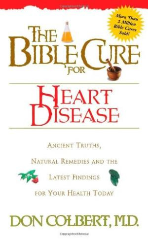 The Bible Cure for Heart Disease