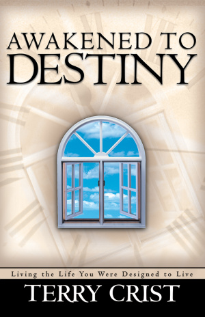 Awakened to Destiny: Living the Life You Were Designed to Live