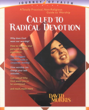 Called To Radical Devotion Pb