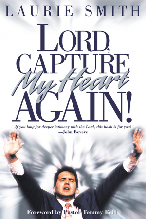 Lord Capture My Heart Again Pb