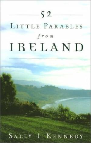 52 Little Parables From Ireland Pb