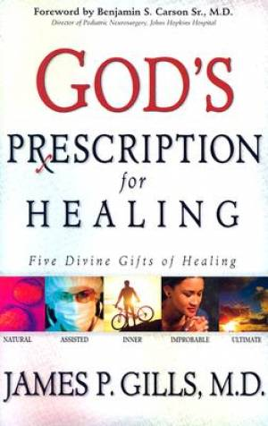 Gods Prescription For Healing