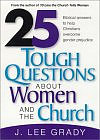 25 Tough Questions About Women and the Church