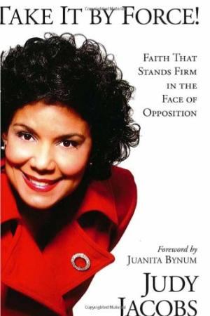 Take It by Force: Faith That Stands Firm in the Face of Opposition
