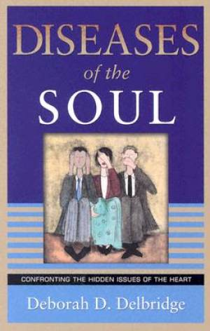 Diseases of the Soul