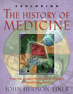 Exploring The History Of Medicine Pb