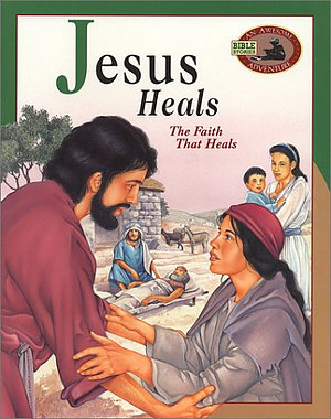 Jesus Heals: The Faith That Heals