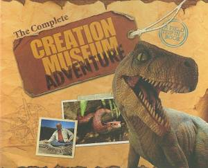 Complete Creation Museum Adventure Hb