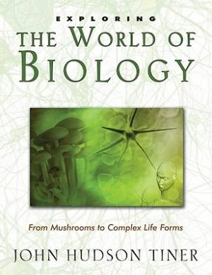 Exploring The World Of Biology