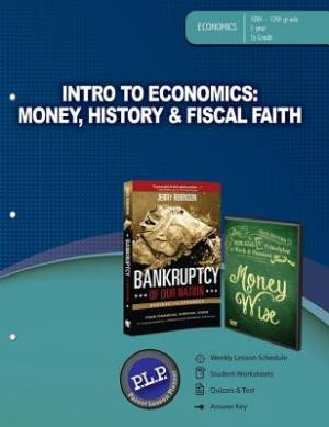 Intro To Economics: Money, History & Fiscal Faith Parent Les