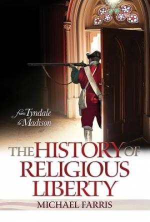 History Of Religious Liberty, The