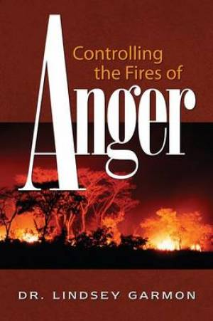 Controlling the Fires of Anger