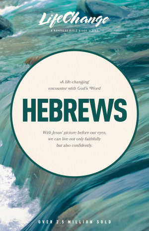 LifeChange Hebrews (19 Lessons)