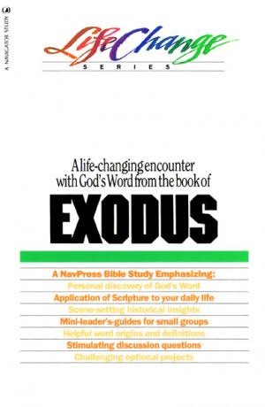 LifeChange Exodus (18 Lessons)