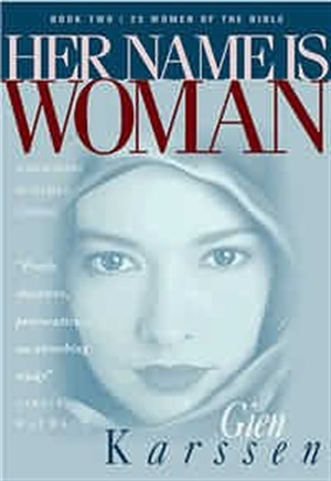 Her Name Is Woman : Book 2