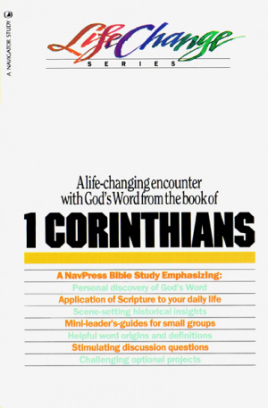 LifeChange 1 Corinthians (17 Lessons)