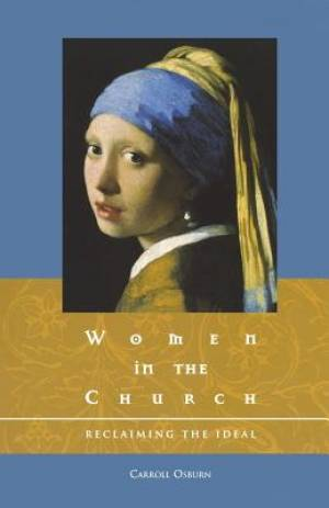 Women in the Church: Reclaiming the Ideal