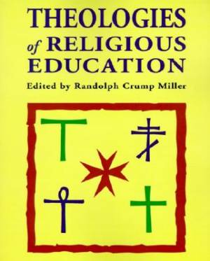 Theologies of Religious Education