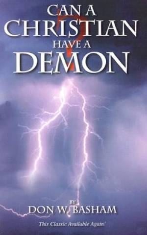 Can a Christian Have a Demon?