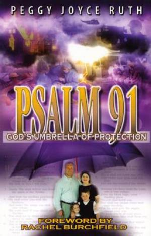 Psalm 91 : Gods Umbrella Of Protection