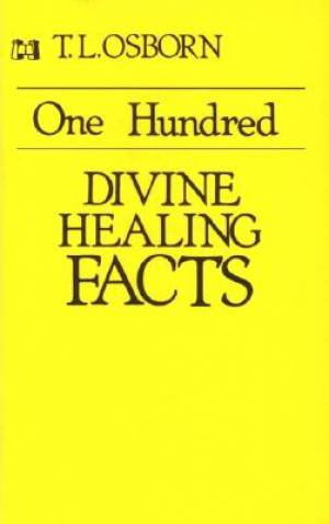 100 Divine Healing Facts