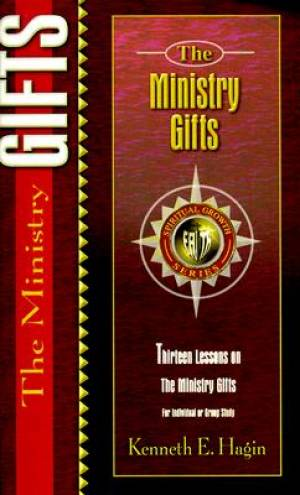 Ministry Gifts : Fifteen Lessons On The Ministry Gifts