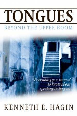 Tongues : Beyond The Upper Room