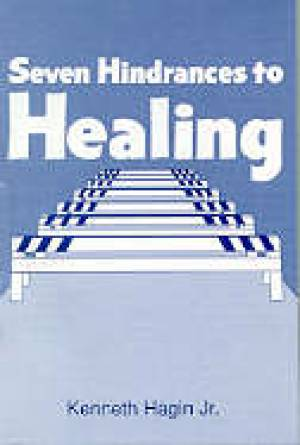 7 Hindrances To Healing