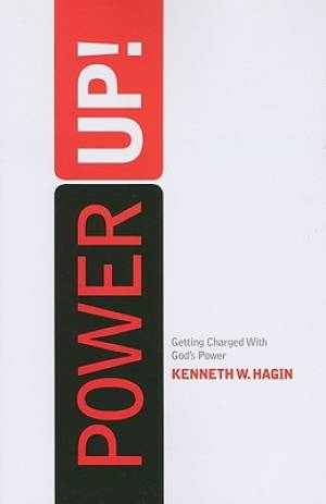 Power Up : Getting Charged With Gods Power