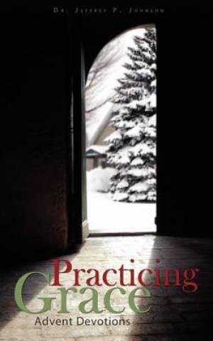 Practicing Grace