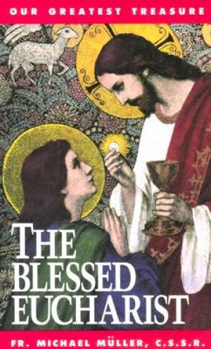 Blessed Eucharist