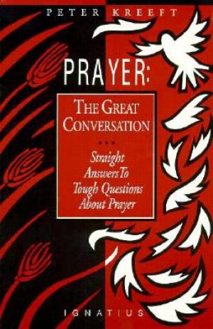 Prayer the Great Conversation
