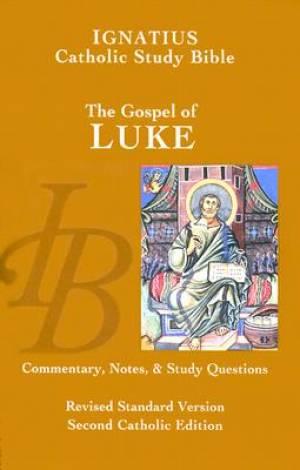 Luke : Ignatius Study Bible