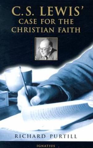 C S Lewis' Case for the Christian Faith