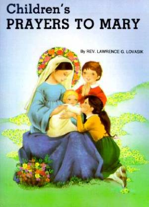 Childrens Prayers To Mary