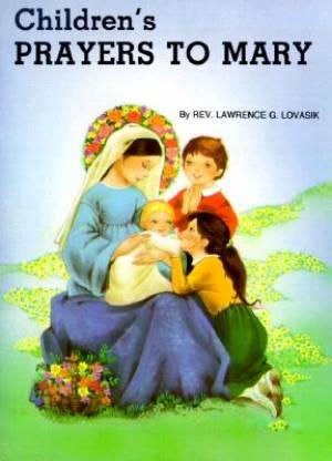 Childrens Prayers To Mary